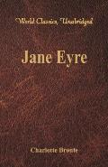 Jane Eyre (World Classics, Unabridged)