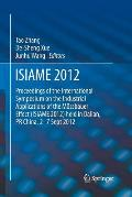 Isiame 2012: Proceedings of the International Symposium on the Industrial Applications of the Mossbauer Effect (Isiame 2012) Held i