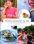 Healthy Cooking for My Kids: Preventing Obesity Starts at an Early Age
