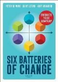 Six Batteries of Change: Energize Your Company