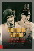 Visions of Vienna: Narrating the City in 1920s and 1930s Cinema