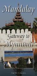 Mandalay Map: Gateway To Myanmar (Burma)