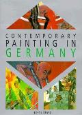 Contemporary Painting in Germany