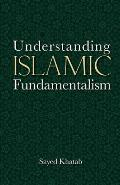 Understanding Islamic Fundamentalism: The Theological and Ideological Basis of Al-Qa'ida's Political Tactics