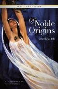 Of Noble Origins A Modern Palestinian Novel