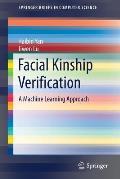 Facial Kinship Verification: A Machine Learning Approach