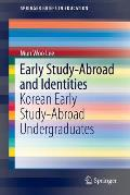 Early Study-Abroad and Identities: Korean Early Study-Abroad Undergraduates