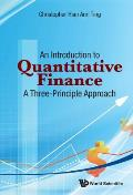 An Introduction to Quantitative Finance: A Three-Principle-Approach