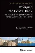 Reforging the Central Bank: The Top-Level Design of the Chinese Financial System in the New Normal
