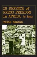 In Defence of Press Freedom in Africa: An Essay
