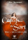 Captifs Du Sort 3 - Un Lien Indestructible