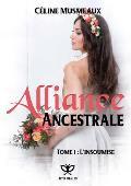 Alliance Ancestrale 1 - L'Insoumise