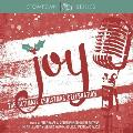 Joy the Ultimate Christmas Celebration