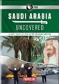 Frontline: Saudi Arabia Uncovered