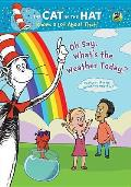 Cat in the Hat: Oh Say What's the Weather Today?
