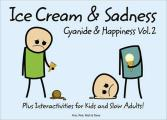 Ice Cream & Sadness Cyanide & Happiness Volume 2