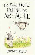 Les Tres Riches Heures de Mrs Mole Ronald Searle