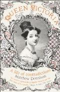 Queen Victoria A Life of Contradictions
