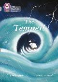 Collins Big Cat -- The Tempest: Band 17/Diamond