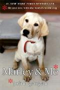 Marley & Me Life & Love with the Worlds Worst Dog
