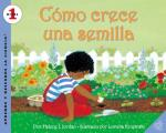 Como Crece Una Semilla: How a Seed Grows (Spanish Edition) = How a Seed Grows