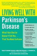 Living Well with Parkinsons Disease What Your Doctor Doesnt Tell You That You Need to Know