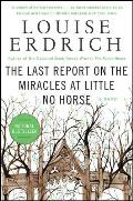 Last Report on the Miracles at Little No Horse