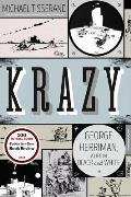 Krazy George Herriman a Life in Black & White