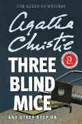 Three Blind Mice & Other Stories