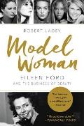 Model Woman Eileen Ford & the Business of Beauty