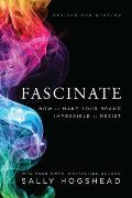 Fascinate Revised & Updated How to Make Your Brand Impossible to Resist