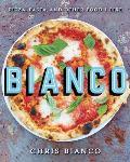 Bianco Pizza Pasta & Other Food I Like