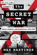 Secret War Spies Ciphers & Guerrillas 1939 1945