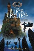 Luck Uglies 02 Fork Tongue Charmers