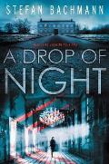Drop of Night