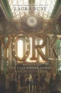 York 02 The Clockwork Ghost