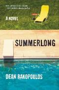 Summerlong A Novel
