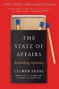 State of Affairs Rethinking Infidelity