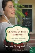 Christmas Bride in Pinecraft An Amish Brides of Pinecraft Christmas Novel