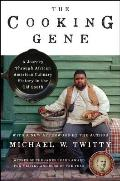 Cooking Gene A Journey Through African American Culinary History in the Old South