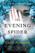 Evening Spider A Novel