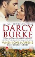 When Love Happens Ribbon Ridge Book Three