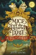 Mice of the Round Table 01 A Tail of Camelot