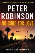 No Cure for Love A Novel