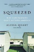 Squeezed Why Our Families Cant Afford America