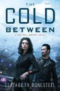 Cold Between Central Corps Book 1