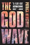 God Wave A Novel