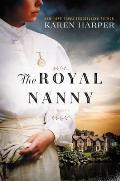 Royal Nanny A Novel