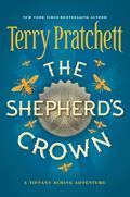 The Shepherd's Crown: Discworld: Tiffany Aching 5