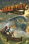 Max Tilt Enter the Core